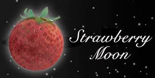 full strawberry moon keen astro changes injustice anywhere is sagittarius last