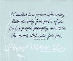 Quotes For Mother S Day Best 25 Mother U0027s Day 2016 Quotes Ideas On Pinterest Mothers Day