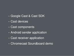 cast extension android custom chromecast receiver application