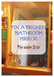 medicine cabinet mirror replacement how to replace a broken bathroom mirror