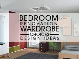 bedroom renovation bedroom renovation wardrobe choices design ideas luxus india