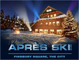 apres ski christmas party apres ski finsbury square london