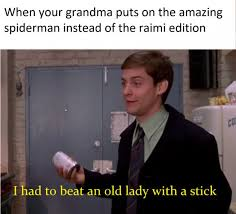 The Amazing Spiderman Memes - 16 original trilogy spiderman memes for all my tobey heads out