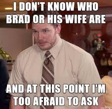 Brad Meme - brad who meme on imgur