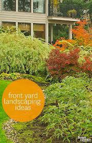 Landscaping Ideas For Front Yards 25 Beautiful Yard Landscaping Ideas On Pinterest Front Yard