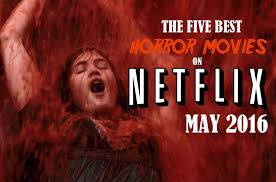 best ghost movies the five best horror movies on netflix may 2016 cutprintfilm