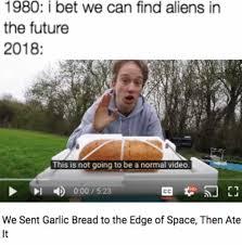 Aliens Meme Video - dopl3r com memes 980 i bet we can find aliens in the future 2018