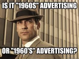 Advertising Meme - skeptical don draper memes quickmeme