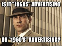 Meme Advertising - is it 1960s advertising or 1960 s advertising skeptical don