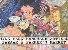 tickets for hyde park handmade artisan bazaar and farmer s market