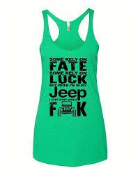 tank green jeep fate luck jeep jeep fan tank top womens green u2013 good