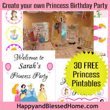 create your own princess birthday party w free printables