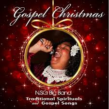 gospel christmas traditional spirituals and gospel songs the