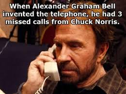 Meme Telephone - alexander graham bell s first phone call chuck norris facts