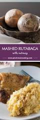 thanksgiving meal to go best 25 rutabaga recipes ideas on pinterest roasted parsnips