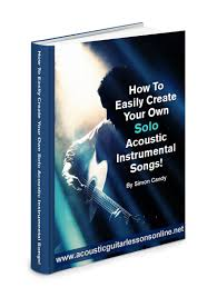how to create your own unique solo acoustic instrumental song
