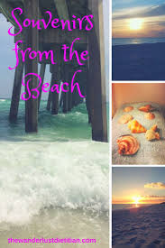best 25 beach souvenirs ideas on pinterest travel memories sea