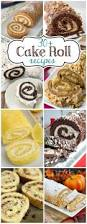 over 30 cake roll recipes crazy for crust