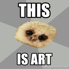 Art Owl Meme - this is art deviantart owl meme generator