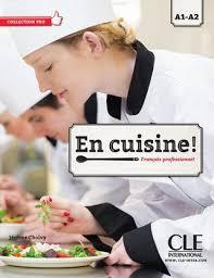 magazine de cuisine professionnel extrait en cuisine a1 a2 by cle international issuu