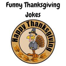 thanksgiving jokes puns for adults laffgaff