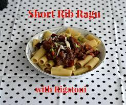 short rib ragu with rigatoni sundaysupper hezzi d u0027s books and cooks