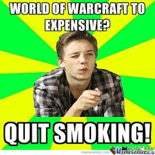 Funny Wow Memes - world of warcraft too expensive by vicros meme center