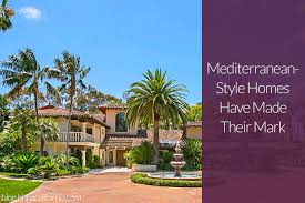 mediterranean style homes mediterranean style homes have made their mark