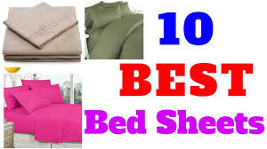 Best Bed Linens by Top 10 Best Bed Sheets Youtube