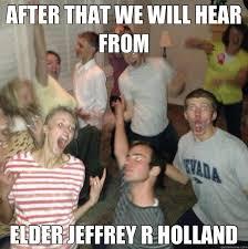 R Meme - 10 memes that prove elder holland is greater than chuck norris