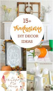 great thanksgiving ideas diy thanksgiving decor ideas