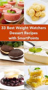 33 best weight watchers dessert recipes with smartpoints dessert