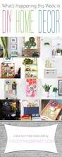 what u0027s happening this week in diy home decor what s room decor