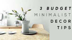 BUDGET MINIMALIST HOME DECOR TIPS YouTube - Minimalist home decor