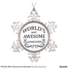world u0027s most awesome godmother snowflake pewter christmas ornament
