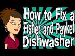 Fisher And Paykel Nautilus Dishwasher Manual How To Fix A Fisher And Paykel Dishwasher Youtube