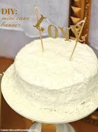 cake banner topper diy mini cake banner topper celebrations at home