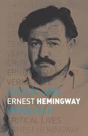 ernest hemingway life biography ernest hemingway kale