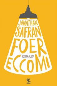 eccomi libro dello scrittore americano jonathan safran foer