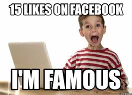 Facebook Meme Maker - everybody wants to be facebook famous bullshit a piece of my mind