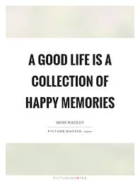 a is a collection of happy memories picture quotes