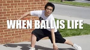 Ball Is Life Meme - jeremy eichenbaum on vimeo