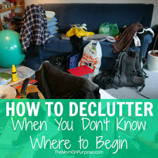 Decluttering Your Home by How To Declutter Your Home When You Don U0027t Know Where To Begin