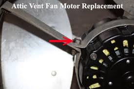 who replaces attic fans how to replace attic vent fan motor attic fan replacement motor