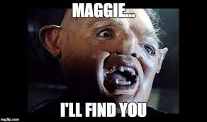 Maggie Meme - image tagged in sloth imgflip