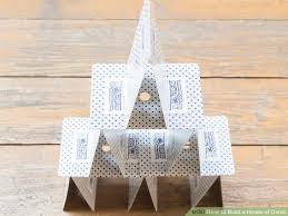 build a house 3 ways to build a house of cards wikihow