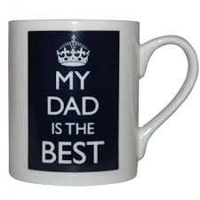 Best Mug by My Dad Is The Best Poster Mug From Mollie U0026 Fred Uk