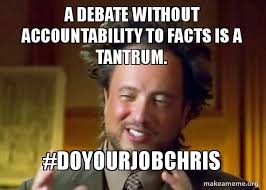 Tantrum Meme - a debate without accountability to facts is a tantrum