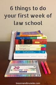6 things to do your first week of law law