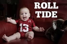 Roll Tide Meme - submit your adorable crimson tide fan into our bama babies contest